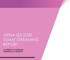 MENA Game Streaming & Viewership Summary Report - Q3 2020
